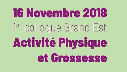 Colloque Grand Est Activité Physique et Grossesse