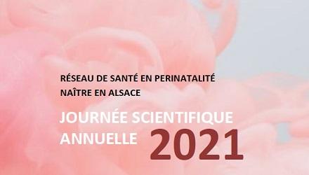 Journée scientifique annuelle Naître en Alsace 2021